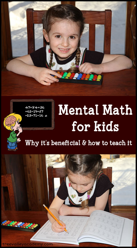 Mental Math For Kids. The benefits of including it in your child's education and some great ways you can do so.