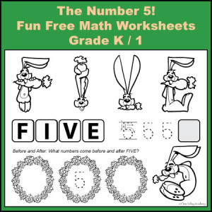 Grade K / 1 Fun Free Math Worksheets: The Number 5!