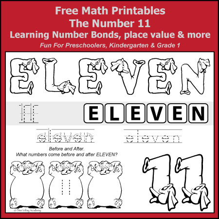 Free Math Printables for Kindergarten and Grade 1 students. A number study of 11. Learning Number Bonds to 11, Place Value, writing eleven in words, odd & even, addition with ten frames, and numbers before and after.