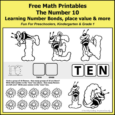 Free Math Printables for preschoolers, Kindergarten or Grade 1 students. The number 10: Number Bonds of ten, place value, odd / even, writing ten in words, and more.