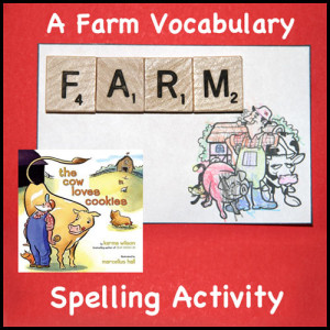 "A book related spelling activity for kids. Farm vocabulary based on the book ""The Cow Loves Cookies"". Free 11 page printable with word phonetics scavenger hunt."