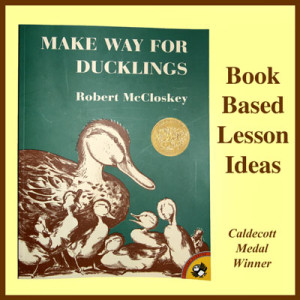 "Book based lesson ideas based on the Caldecott Medal winning book ""Make Way For Ducklings""."