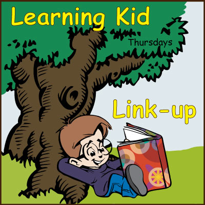 The Learning Kid link-up - a party for homeschooling, learning activities, kids crafts or anything that has to do with learning and kids.