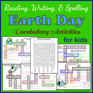 Reading, Writing & Spelling Earth Day Vocabulary Activities For Kids.
