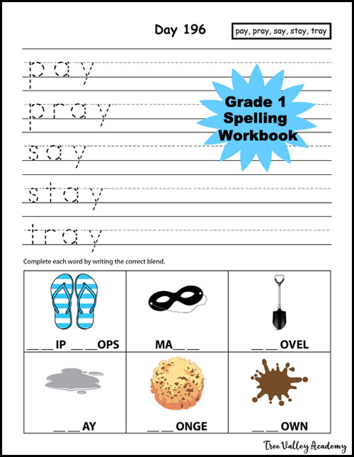 "Day 196 of Grade 1 Spelling Workbook which has a 230 day plan. Spelling Curriculum For Homeschool. This days focus was learning the spellings of 5 words in the ""ay"" word family. The workbook combines 2 subjects: spelling and handwriting, since both are important skills for learning to write."