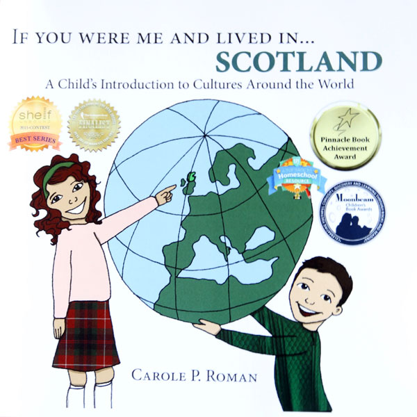 If You Were Me And Lived In Scotland. A Review of 4 of Carol P. Roman's children's books.