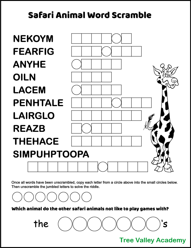 """A printable safari animals word scramble for kids with 10 jumbled animal words to unscramble. After unscrambling the animal words, select letters of the unscrambled words will also need to be unscrambled. This will reveal the answer to a kid's riddle: """"Which animal do the other safari animals not like to play games with?"""""""