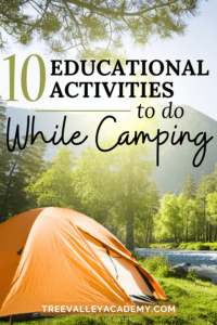 "an orange tent at a campsite with text ""10 Educational Activities to do While Camping"""