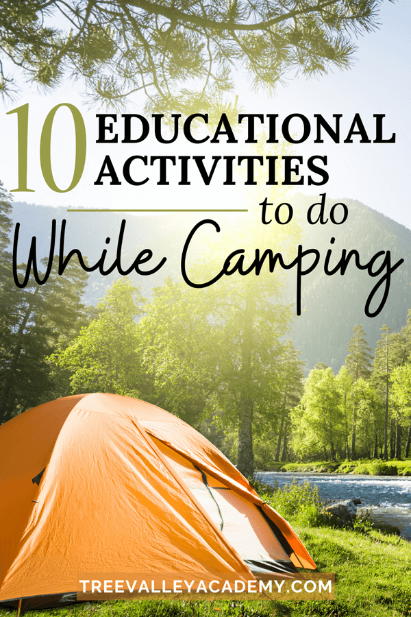 """an orange tent at a campsite with text """"10 Educational Activities to do While Camping"""""""