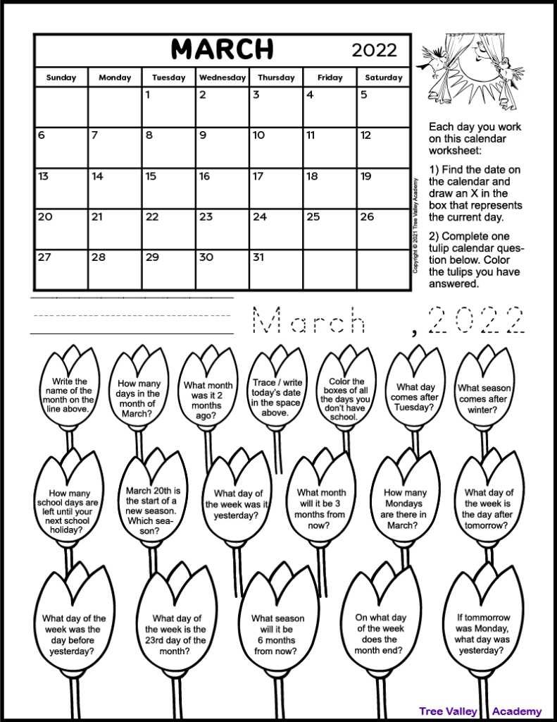 A one page free printable calendar worksheet for 1st and 2nd grade for the month of March 2022. There's 18 images of tulips each containing a calendar question. Kids can color the tulips as they answer the questions.