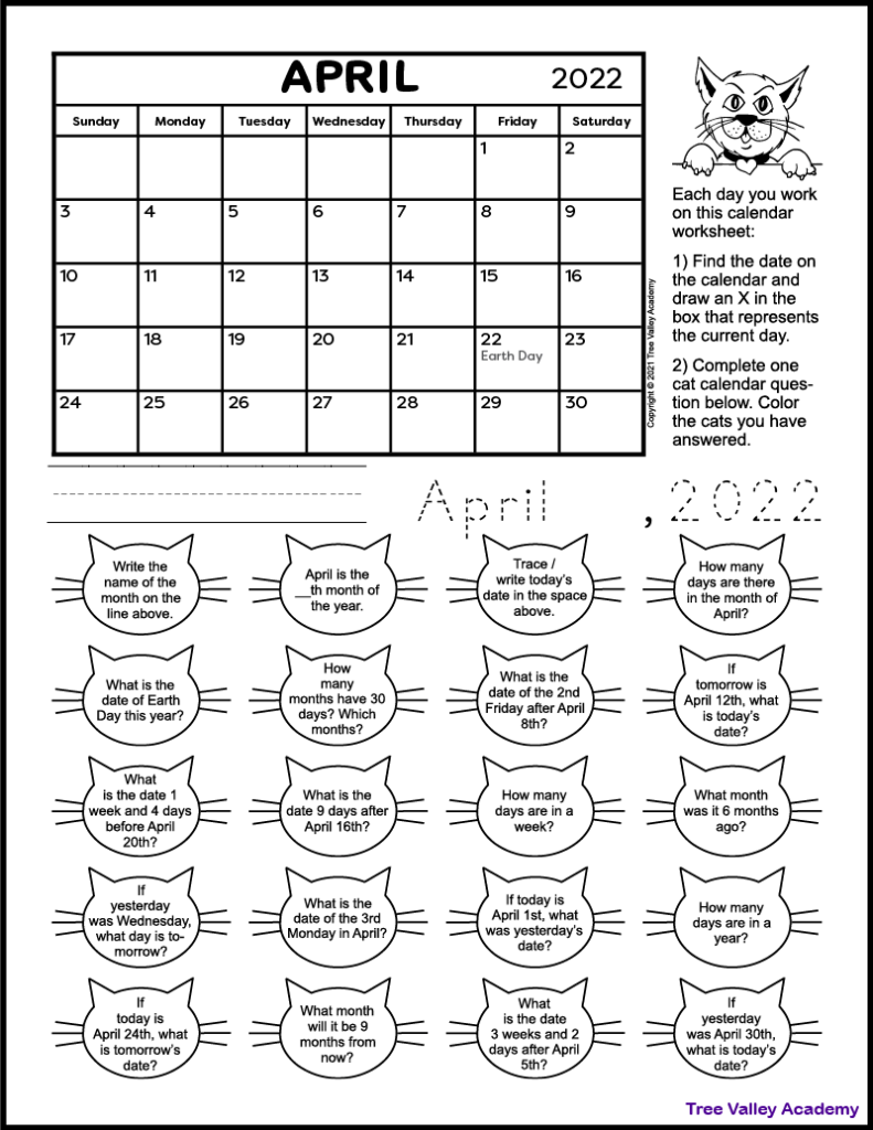A free printable calendar worksheet for 1st and 2nd grade for the month of April 2022. There's 20 cat shapes each containing a calendar question. Kids can color the cats as they answer the questions.